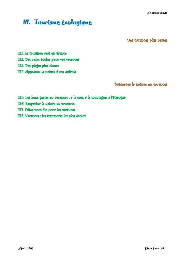 Doctissimo.fr Avril 2012 Page 3 sur 49 III. Tourisme écologique Des vacances plus vertes III.1. Le tourisme vert en France...