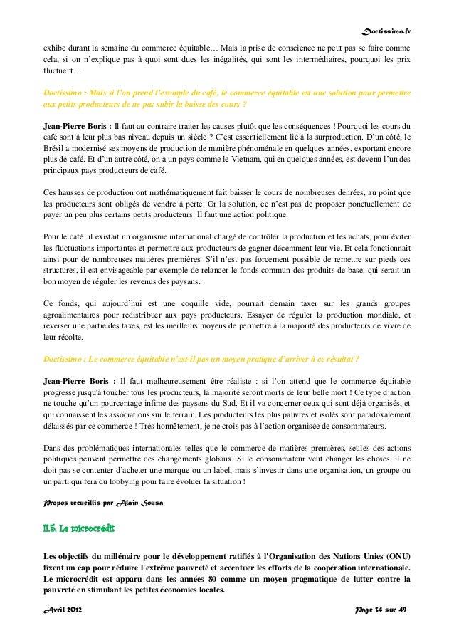Doctissimo.fr Avril 2012 Page 34 sur 49 exhibe durant la semaine du commerce équitable… Mais la prise de conscience ne peu...