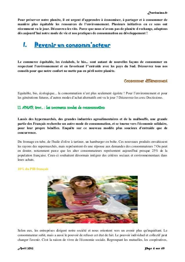 Doctissimo.fr Avril 2012 Page 4 sur 49 Pour préserver notre planète, il est urgent d'apprendre à économiser, à partager et...