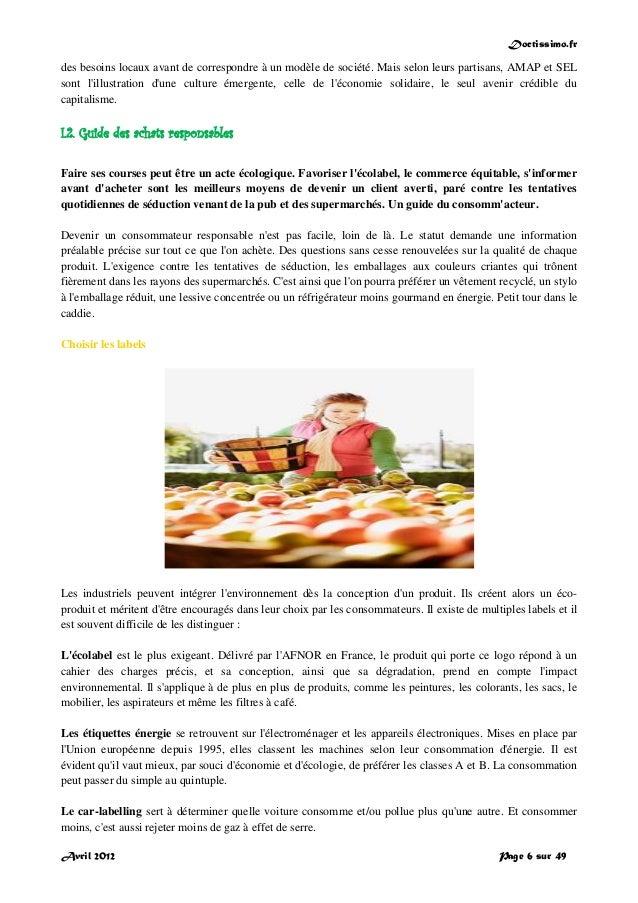 Doctissimo.fr Avril 2012 Page 6 sur 49 des besoins locaux avant de correspondre à un modèle de société. Mais selon leurs p...