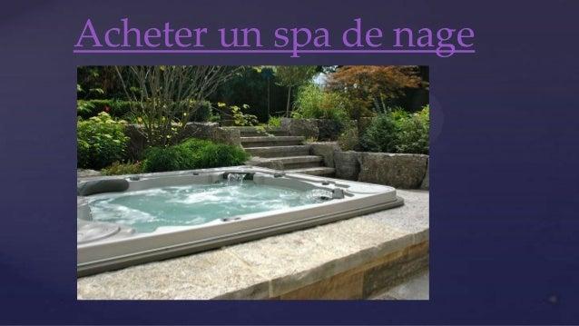 Acheter Un Spa De Nage