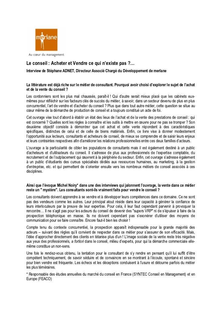 Le conseil : Acheter et Vendre ce qui n'existe pas ?…Interview de Stéphane ADNET, Directeur Associé Chargé du Développemen...
