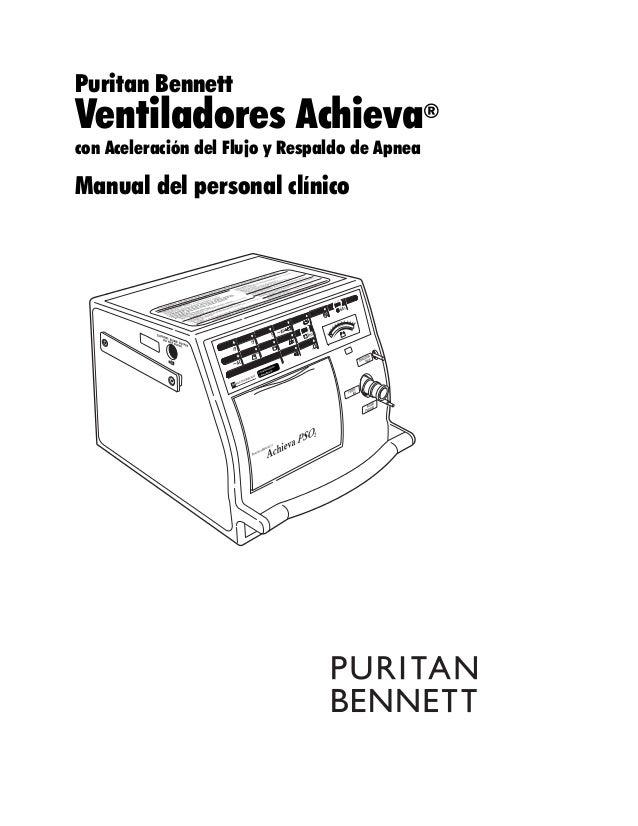 Puritan Bennett Ventiladores Achieva® con Aceleración del Flujo y Respaldo de Apnea Manual del personal clínico