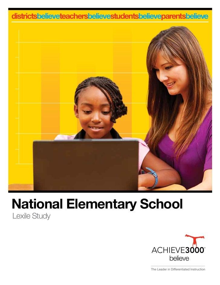 districtsbelieveteachersbelievestudentsbelieveparentsbelieveNational Elementary SchoolLexile Study