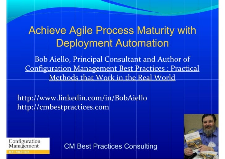 Achieve Agile Process Maturity with Deployment Automation