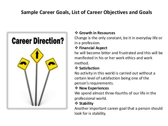 Sample Career Goals ...  Job Objectives And Goals Examples