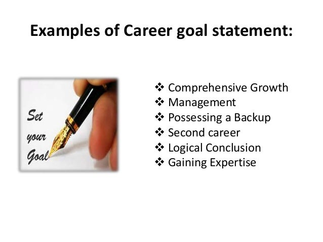 Career Goals Statement Examples Achieve Career Goals