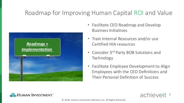 How to Drive ROI and Value Through Your Human Capital