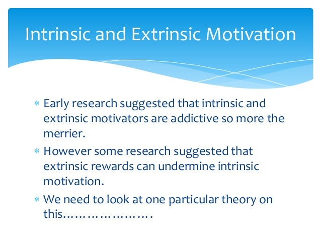 research papers on intrinsic and extrinsic motivation The impact of extrinsic and intrinsic rewards on employees' motivation a case study of an insurance company master's thesis.