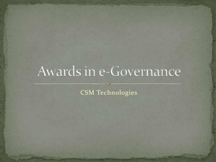 CSM Technologies<br />Awards in e-Governance<br />