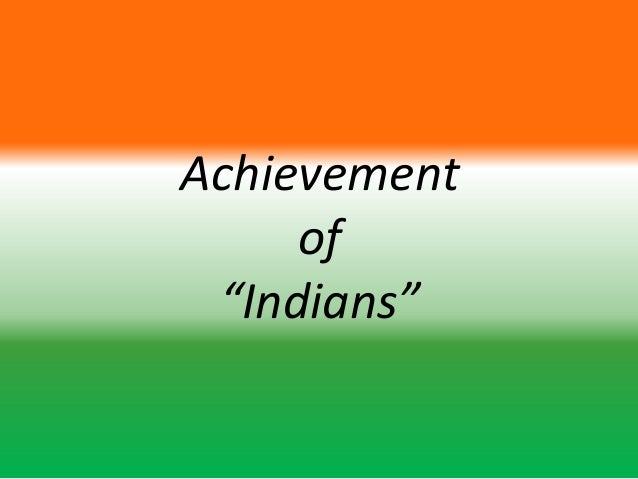 "Achievement     of ""Indians"""