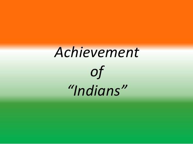"Achievement     of ""Indians"""