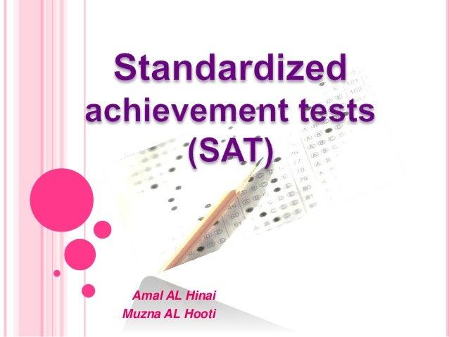 standardized Achievement tests SAT Slide 2