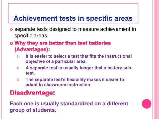 Achievement Tests Are Designed To Measure One S