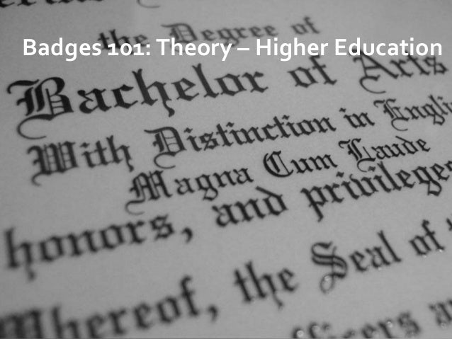 Badges 101:Theory – Higher Education