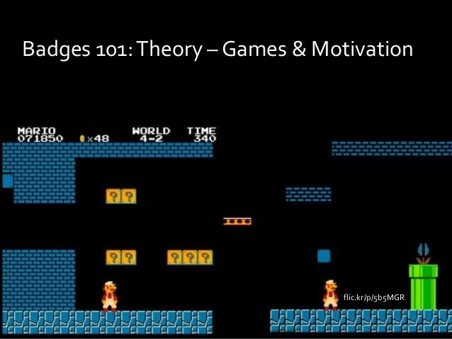 Badges 101:Theory – Games & Motivation flic.kr/p/5b5MGR