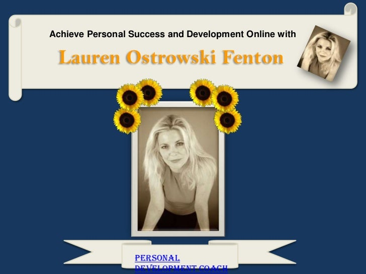Achieve Personal Success and Development Online with Lauren Ostrowski Fenton                  Personal                  De...