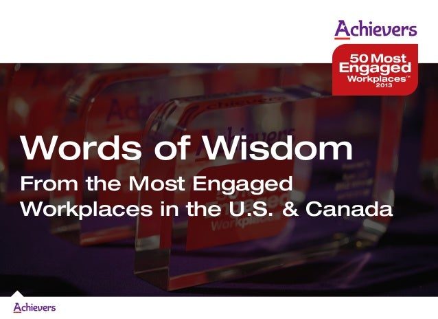Words of Wisdom From the Most Engaged Workplaces in the U.S. & Canada
