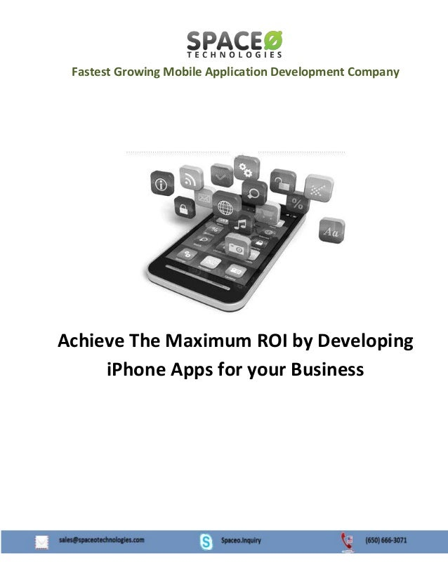 Fastest Growing Mobile Application Development Company  Achieve The Maximum ROI by Developing iPhone Apps for your Busines...