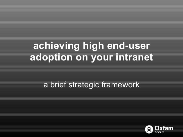 achieving high end-user adoption on your intranet a brief strategic framework