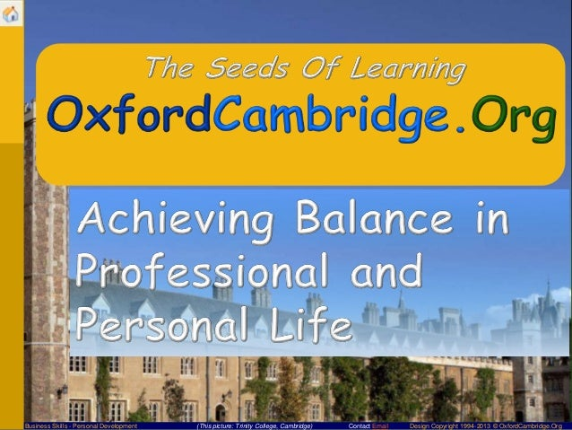 Business Skills - Personal Development  (This picture: Trinity College, Cambridge)  Contact Email  Design Copyright 1994-2...