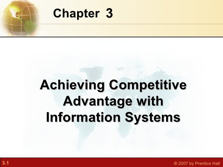 3 Chapter   Achieving Competitive Advantage with Information Systems