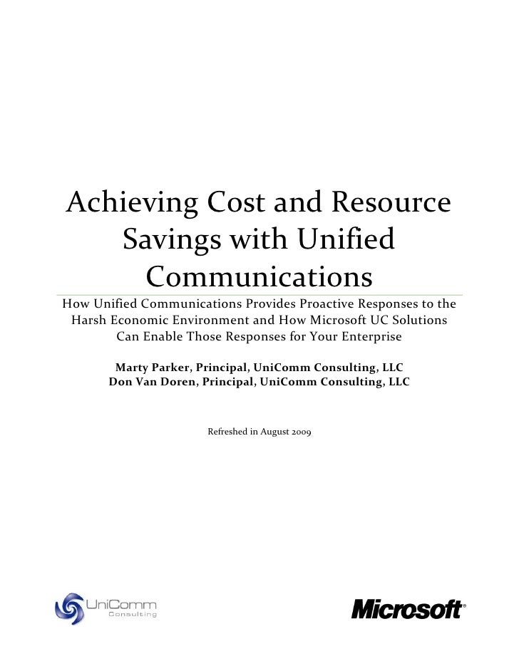 Achieving Cost and Resource    Savings with Unified      Communications How Unified Communications Provides Proactive Resp...