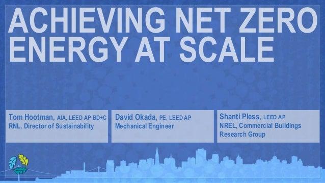Tom Hootman, AIA, LEED AP BD+C    David Okada, PE, LEED AP   Shanti Pless, LEED APRNL, Director of Sustainability   Mechan...