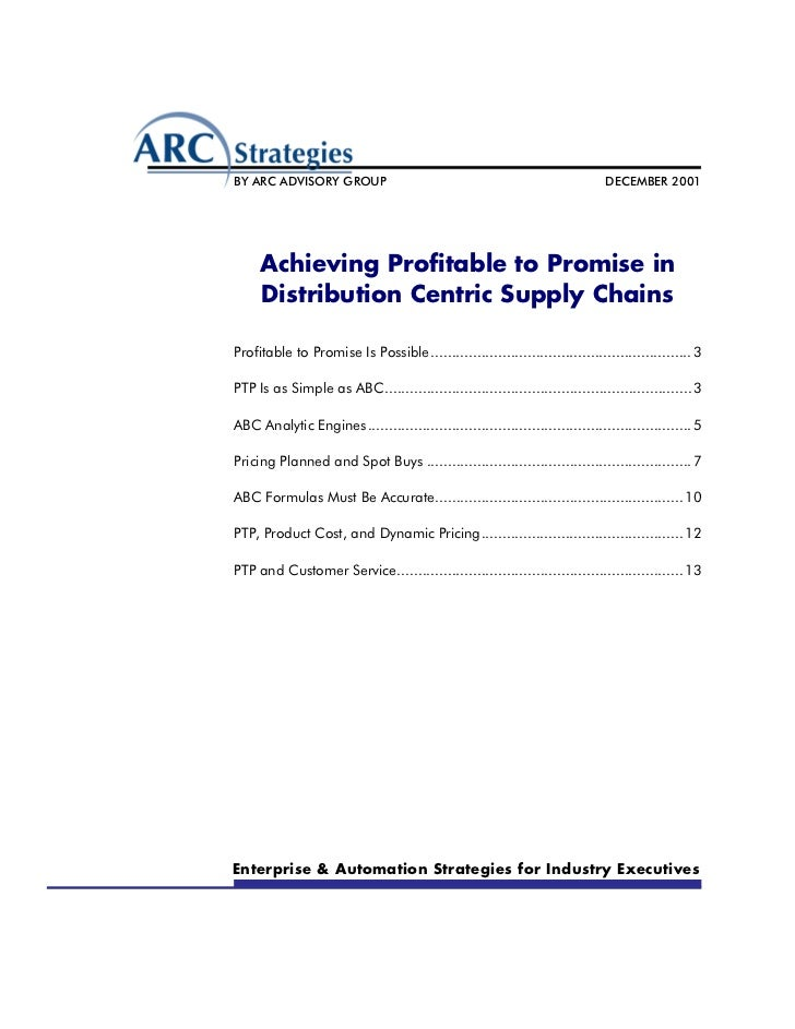 BY ARC ADVISORY GROUP                                                         DECEMBER 2001     Achieving Profitable to Pr...