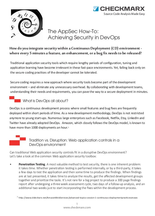 Source Code Analysis Made Easy  The AppSec How-To: Achieving Security in DevOps How do you integrate security within a Con...