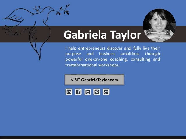 Gabriela Taylor I help entrepreneurs discover and fully live their purpose and business ambitions through powerful one-on-...