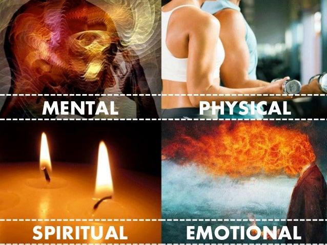 MENTAL SPIRITUAL EMOTIONAL PHYSICAL
