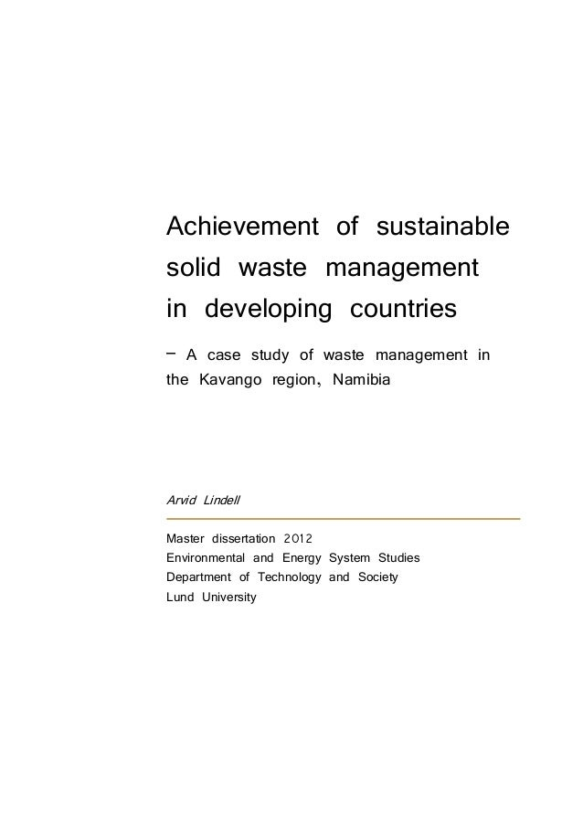 Achievement of sustainable solid waste management in developing countries – A case study of waste management in the Kavang...