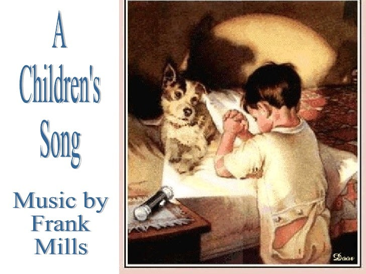 A Children's Song Music by Frank Mills