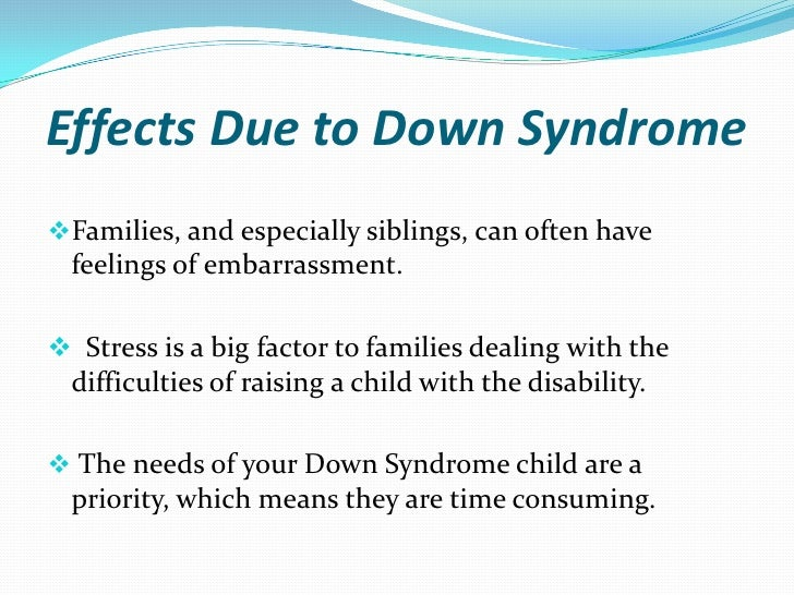 Period 6- Maria Ioakimidis- A child with down syndrome can ...