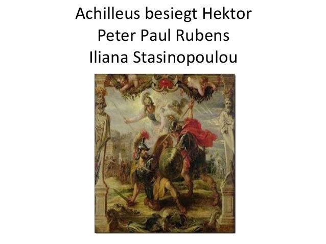 Achilleus besiegt Hektor Peter Paul Rubens Iliana Stasinopoulou