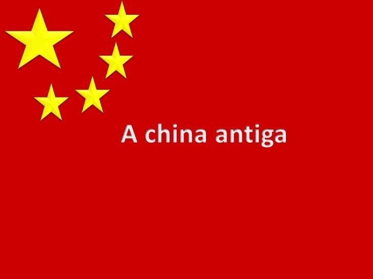 A china antiga<br />