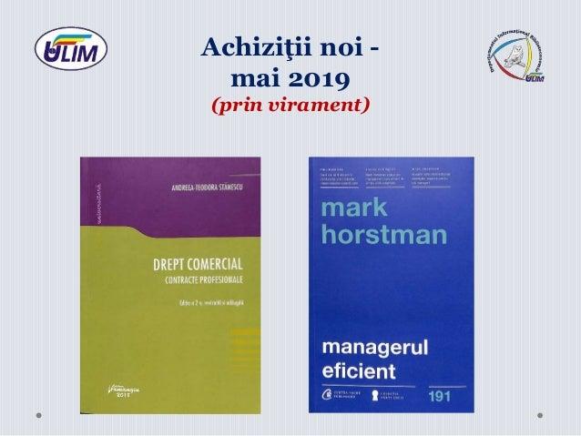 Achiziţii noi - mai 2019 (prin virament)
