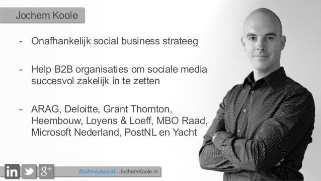 - Onafhankelijk social business strateeg - Help B2B organisaties om sociale media succesvol zakelijk in te zetten - ARA...