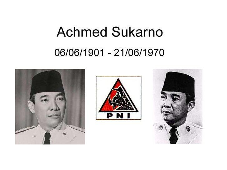 Achmed Sukarno 06/06/1901 - 21/06/1970
