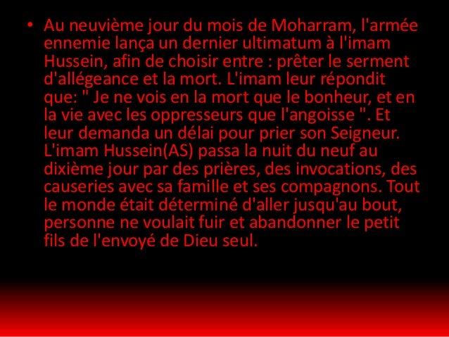 Le lendemain fut un vendredi, jour de Achoura, le dixième jour du mois Moharram. Dès le levé du soleil, l'armée ennemie co...