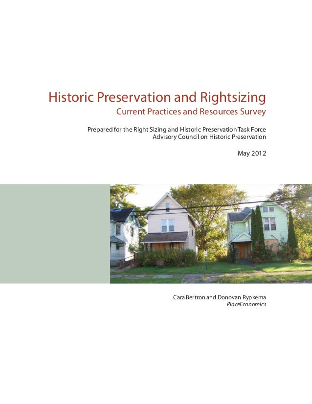 Historic Preservation and RightsizingCurrent Practices and Resources SurveyPrepared for the Right Sizing and Historic Pres...