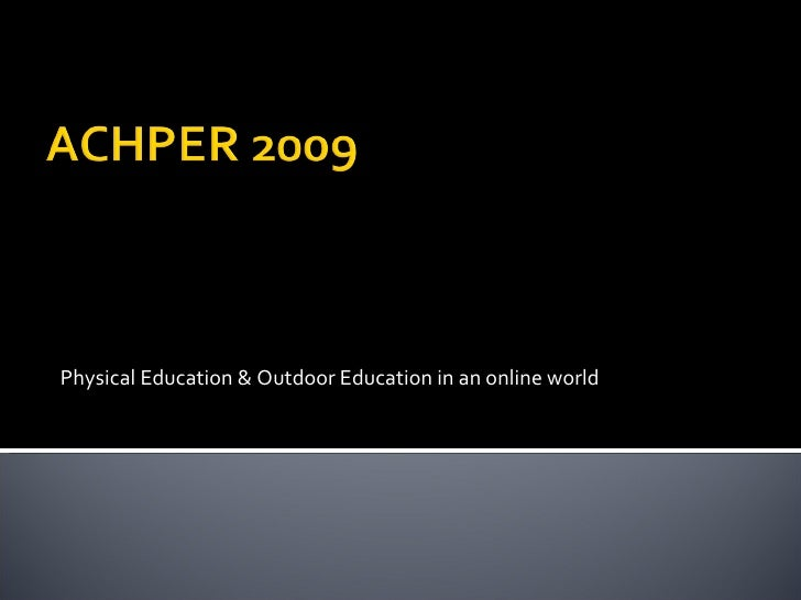 Physical Education & Outdoor Education in an online world