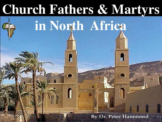 Church Fathers & Martyrs in North Africa