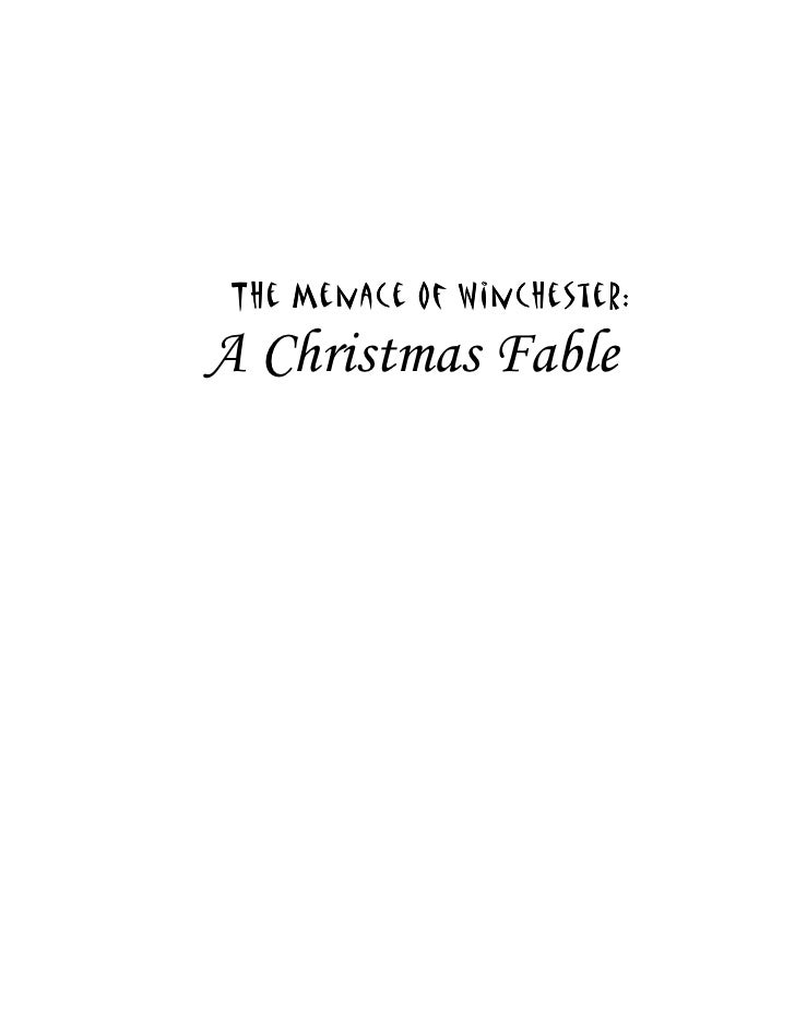 T he Menace Of Winchester:  A Christmas Fable