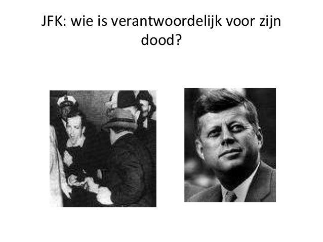 JFK: wie is verantwoordelijk voor zijn dood?
