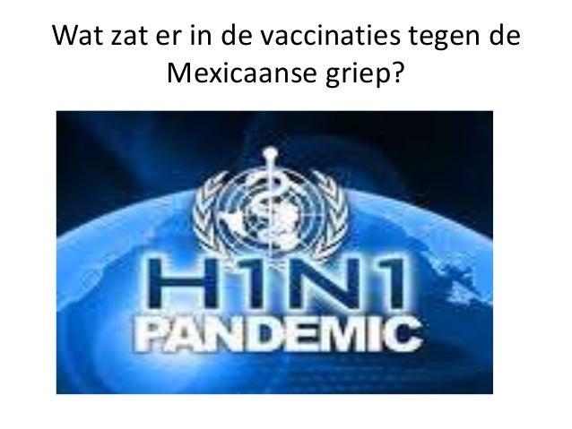Wat zat er in de vaccinaties tegen de Mexicaanse griep?