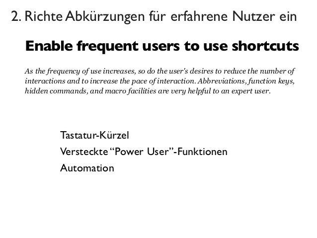 2. Richte Abkürzungen für erfahrene Nutzer ein  Enable frequent users to use shortcuts  As the frequency of use increases,...