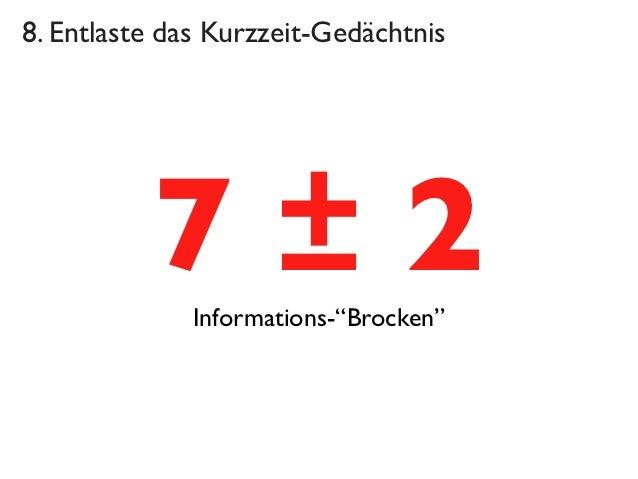 "8. Entlaste das Kurzzeit-Gedächtnis          7±2 Informations-""Brocken"""