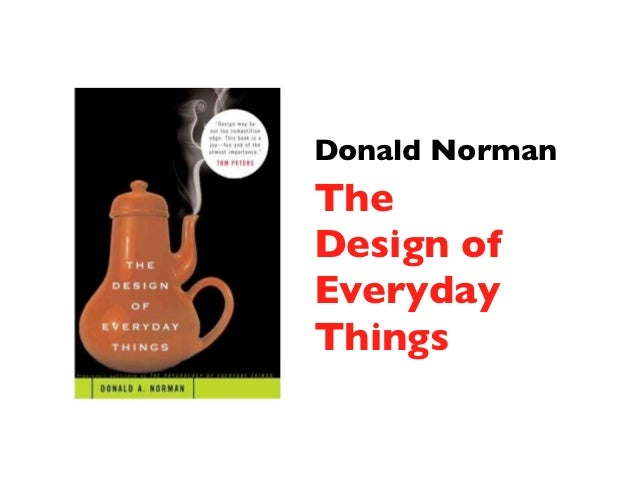 Donald NormanTheDesign ofEverydayThings